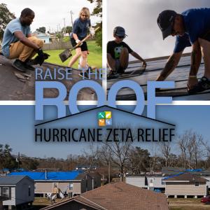Raise the Roof Hurricane Zeta Relief